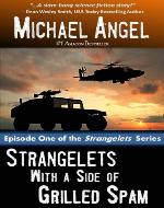 Strangelets with a Side of Grilled Spam: Episode One (The Strangelets Series) - Book Cover