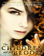 The Children and the Blood - Book Cover