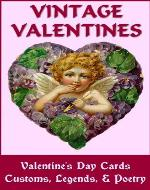 VINTAGE VALENTINES: Valentine's Day Cards, Customs, Legends & Poetry - Book Cover