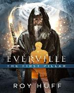 Everville: The First Pillar - Book Cover