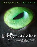 The Dragon Maker - Book Cover