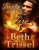 Through the Fire (Native American Warrior Book 2) - Book Cover