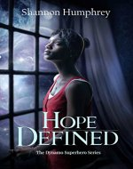 Hope Defined: Book 1 of The Dynamo Superhero Series - Book Cover