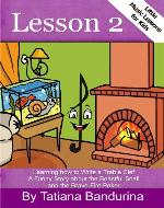 Little Music Lessons for Kids:Lesson 2: Learning How to Write a Treble Clef - A Funny Story about the Boastful Snail and the Brave Fire Poker - Book Cover
