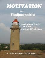 Motivation from TheQuotes.Net - Inspirational Quotes To Get You Motivated Positively - Book Cover