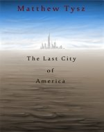 The Last City of America - Book Cover