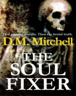 THE SOUL FIXER (A psychological thriller) - Book Cover