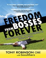 Freedom from Bosses Forever - Book Cover