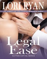 Legal Ease (The Sutton Capital Series Book 1) - Book Cover