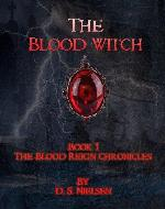 The Blood Witch (The Blood Reign Chronicles) - Book Cover