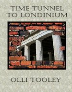 Time Tunnel To Londinium - Book Cover