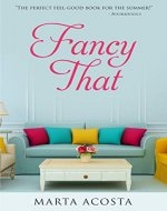 Fancy That: a contemporary romantic comedy - Book Cover