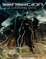 Sensation:  A Superhero Novel - Book Cover