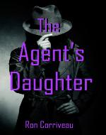 The Agent's Daughter - Book Cover