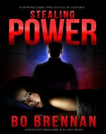 Stealing Power: A gripping crime thriller full of suspense (A...