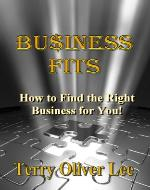 Business Fits: Finding the Right Business for You! - Book Cover