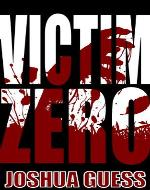 Victim Zero (The Fall) - Book Cover