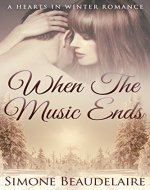 When the Music Ends (The Hearts in Winter Chronicles Book 1) - Book Cover