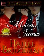 A Melody for James (Romantic Suspense) (Song of Suspense Series Book 1) - Book Cover