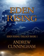 Eden Rising (Eden Rising Trilogy Book 1) - Book Cover
