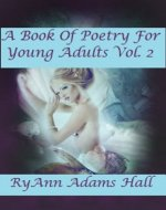 A Book of Poetry for Young Adults: Book of Poems