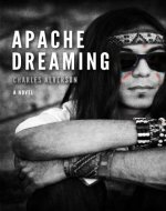 Apache Dreaming - Book Cover
