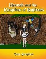 Hannah and the Kingdom of Bugbears - Book Cover