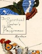 The Spiritual Seekers Guide To Happiness (Channeled Books) - Book Cover