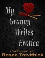 My Granny Writes Erotica - Book Cover