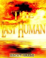 The Last Human (Vampires Rule # 1) - Book Cover