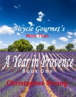 More Than A Year In Provence - Endless Tour de France Travel - Book Cover