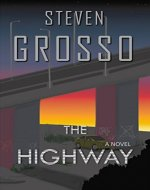 The Highway (A Benny Steel and Marisa Tulli Novel - Book 1) - Book Cover