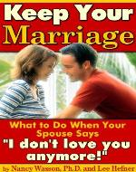 Keep Your Marriage: What to Do When Your Spouse Says