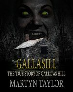 GALLASILL: The True Story of Gallows Hill (a ghostly thriller) - Book Cover