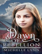 Dawn of Rebellion (Dawn of Rebellion Series Book 1) - Book Cover