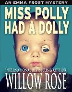Miss Polly had a Dolly (Emma Frost #2) - Book Cover