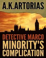 Detective Fiction : Detective Marco:  Minority's Complication - Book Cover