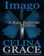 Imago (A Kate Redman Mystery: Book 3) (The Kate Redman Mysteries) - Book Cover