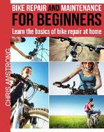 Bike repair & maintenance for beginners: Learn the basics of bike repair at home (The bicycling guide) - Book Cover