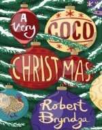 A Very Coco Christmas: A Delicious Prequella to the Coco Pinchard Series - Book Cover