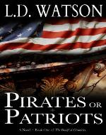 Pirates or Patriots (The Bradford Chronicles) - Book Cover