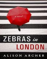 Zebras In London - Book Cover