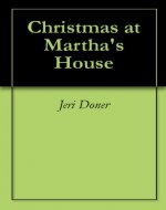 Christmas at Martha's House - Book Cover