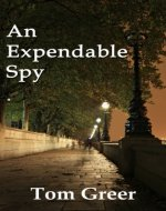 An Expendable Spy - Book Cover