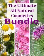 All Natural Cosmetics Bundle: Homemade Beauty Treatments and Skin Care, How to Grow Long Hair with Herbs, Vitamins and Gentle Care, Simple Recipes for Easy Homemade Face and Body Scrubs - Book Cover