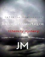 A Horse Named Liquor (Sample Chapters) - Book Cover