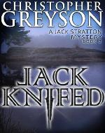 Jack Knifed (A Jack Stratton Mystery) - Book Cover