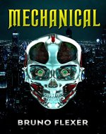 Mechanical: A Military Science Fiction Novel (Thrilling Adventure) - Book Cover