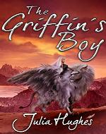 The Griffin's Boy (The Griffin Riders' Chronicles Book 1) - Book Cover