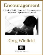 Encouragement: A Book of Faith, Hope and Encouragement From the Depths of God's Word (Faith Series) - Book Cover